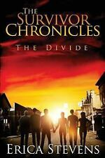 The Survivor Chronicles: The Survivor Chronicles : Book 2, the Divide by...