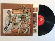 The BILL GAITHER TRIO~ Jesus, we just want to thank you ~ vinyl LP 1975 MINT