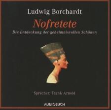 Ludwig Borchardt (Autor) - Nofretete: Die Entdeckung der geheimnisvollen Schönen