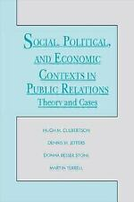 Social, Political, and Economic Concepts and Contexts in Public Relations: Theor