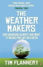 The Weather Makers: Our Changing Climate and What it Means for Life on Earth...