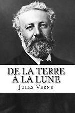 De la Terre à la Lune by Jules Verne (2014, Paperback)