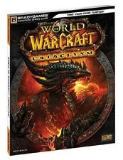 World of Warcraft Cataclysm Brady Games Strategy Guide - PC - Mac OS X 10.6