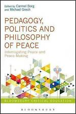Pedagogy, Politics and Philosophy of Peace: Interrogating Peace and...