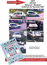 DÉCALS 1/18 réf 1017 PEUGEOT 205 GTI Delecour  Critérium de Touraine 1987