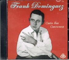 FRANK DOMINGUEZ CANTA SUS CANCIONES BRAND NEW FACTORY SEALED  CD
