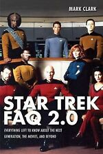 Star Trek FAQ 2.0 (Unofficial and Unauthorized): Everything Left to Know About t