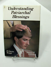 UNDERSTANDING PATRIARCHAL BLESSINGS Gives Answers and Insight Mormon LDS