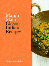 Classic Indian Recipes: 75 signature dishes,VERYGOOD Book