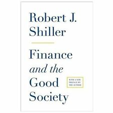 Finance and the Good Society by Robert J. Shiller (2013, Paperback, Revised)
