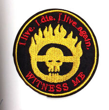 "Mad Max Fury Road Skull w Flames ""WITNESS ME"" Logo 3"" Patch-FREE S&H(MMPA-0012)"