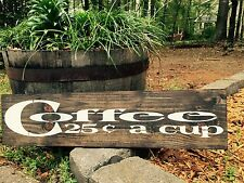 """Large Rustic Wood Sign - """"Coffee 25c a cup"""" - Fixer Upper, HGTV, DIY, Farmhouse"""