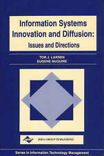 Information Systems Innovation and Diffusion: Issues & Directions (Series in In