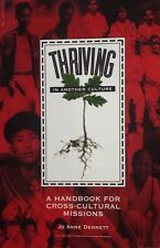 Thriving In Another Culture      By Jo Anne Dennett       VG  SM  P/B  FREE POST