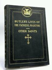 The Lives of The Fathers, Martyrs and Other Saints- Alban Butler (ID:08510)