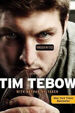 Through My Eyes by Tim Tebow and Nathan Whitaker (2013, Paperback)