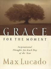 Grace for the Moment, Vol. 1: Inspirational Thoughts for Each Day of the Year