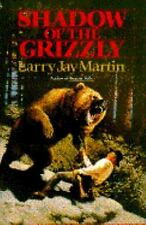 SHADOW OF THE GRIZZLY (A Double D Western) by Martin, Larry Jay