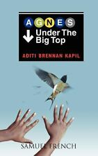 Agnes under the Big Top by Aditi Brennan Kapil (2012, Hardcover)