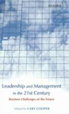 Leadership and Management in the 21st Century: Business Challenges of -ExLibrary