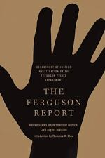 The Ferguson Report: Department of Justice Investigation of the...  (ExLib)