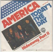 "America - Today`s The day/Hideway Part II, 7"" Single 1976"