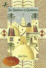 The Shadows of Ghadames by Joelle Stolz (Paperback / softback, 2006)