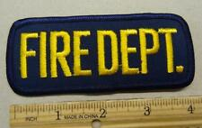 """FIRE DEPT."" JACKET PATCH - 4 INCHES - #FC112"
