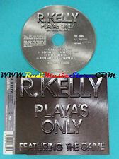 CD Singolo R. Kelly FeatThe Game Playa's Only 82876 706942 PROMO no mc lp(S24)