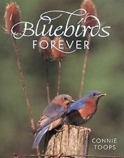 Bluebirds Forever Toops, Connie Hardcover