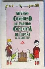 NOVENO CONGRESO DEL PARTIDO COMUNISTA DE ESPAÑA - 19 A 23 ABRIL DE 1978