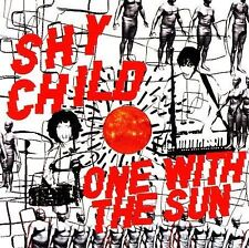 Shy Child, One With the Sun, New