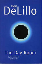 The Day Room, Don DeLillo, Excellent