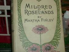 Mildred At Roselands by Martha Finley 1880  A L Burt Co