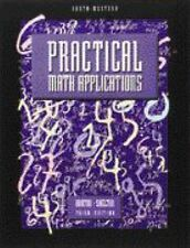 Practical Math Applications: Textbook (Mb - BusinessVocational Math Series)