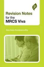 Revision Notes for the MRCS Viva, Kanchana Sundaramurthy, Good, Paperback
