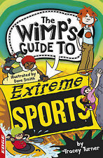 EDGE : The Wimps Guide: Extreme Sports (EDGE : The Wimps Guide to),VERYGOOD Book