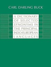 A Dictionary of Selected Synonyms in the Principal Indo-European Languages:  A C