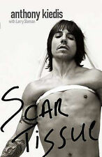 Scar Tissue, Sloman, Larry, Anthony Kiedis Hardback Book