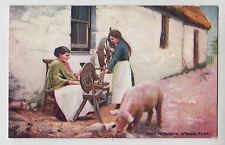 "POSTCARD - Irish Peasants Spinning Flax, with pig, Tuck ""Oilette"" #9232"