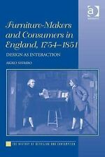 The History of Retailing and Consumption: Furniture-Makers and Consumers in...