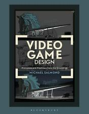 Required Reading Range: Video Game Design : Principles and Practices from the...