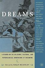 Dreams : A Reader on Religious, Cultural and Psychological Dimensions of...