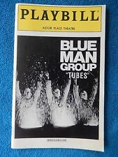 "Blue Man Group ""Tubes"" - Astor Place Theatre Playbill w/Ticket - July 7th, 2001"