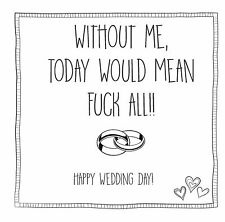 Funny, sarcastic, humorous, rude, wedding day card, future husband, wife