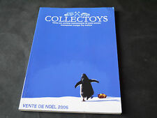 CATALOGUE JOUETS ANCIENS COLLECTOYS VENTE NOEL 2006