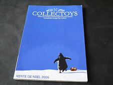 CATALOGUE JOUETS ANCIENS COLLECTOYS VENTE NOEL 2006
