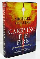 1st/1st CARRYING THE FIRE An Astronaut's Journeys by MICHAEL COLLINS - HCDJ