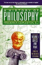 A History of Philosophy, Vol. 1: Greece and Rome From the Pre-Socratics to Ploti