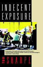 Indecent Exposure by Tom Sharpe (Paperback, 1994)